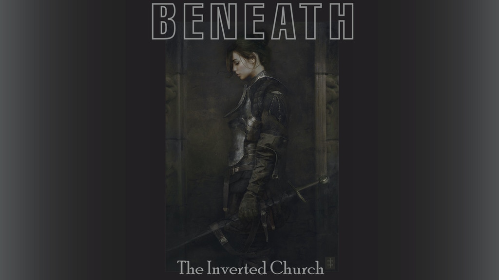 Beneath: The Inverted Church project video thumbnail