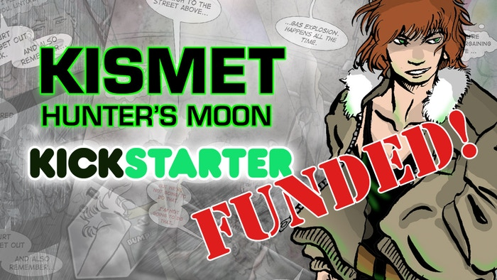 A 360-page graphic novel collecting all 4 years of Kismet: Hunter's Moon, a science fiction webcomic about spies, war, and moving on.