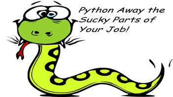 Python Away the Sucky Parts of Your Job