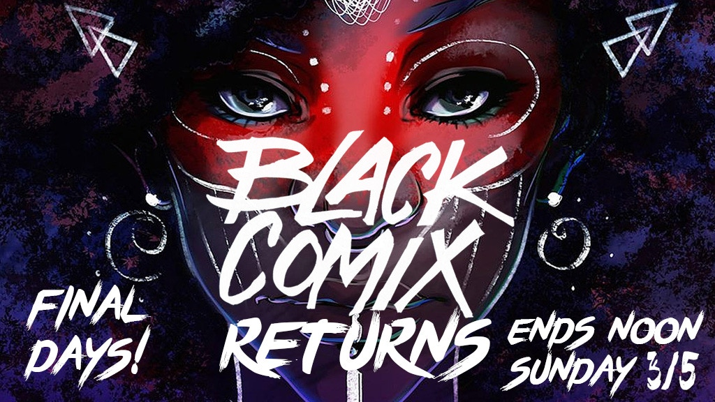 BLACK COMIX RETURNS - African American Comic Art & Culture project video thumbnail