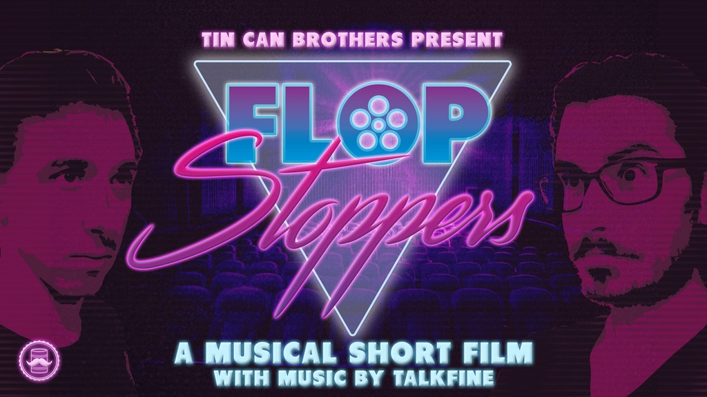 Flop Stoppers: A Musical Short Film project video thumbnail