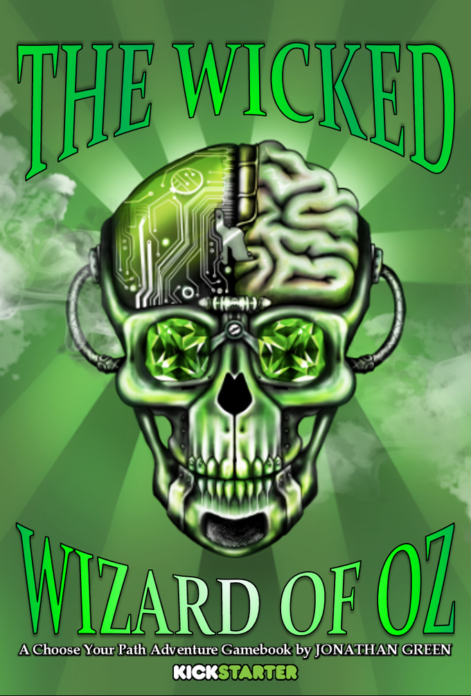 The Wicked Wizard Of Oz By Jonathan Green Kickstarter