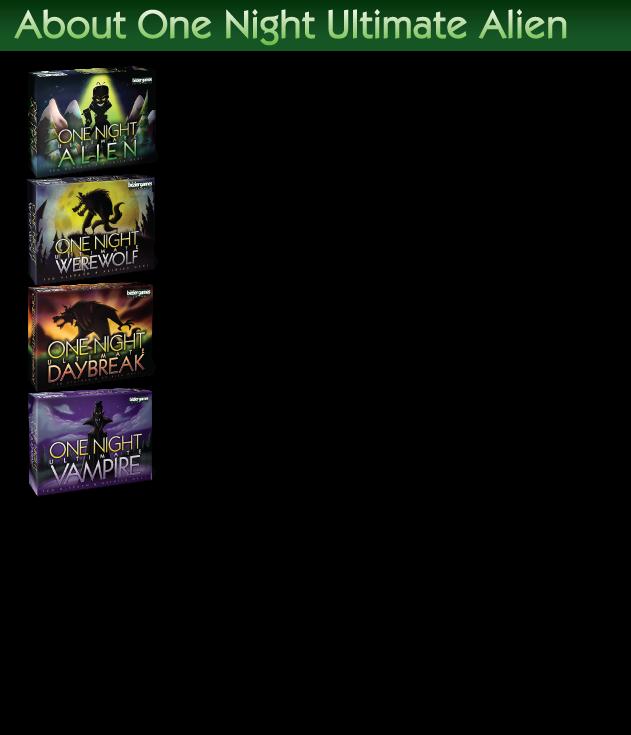 One Night Ultimate Alien by Bezier Games — Kickstarter
