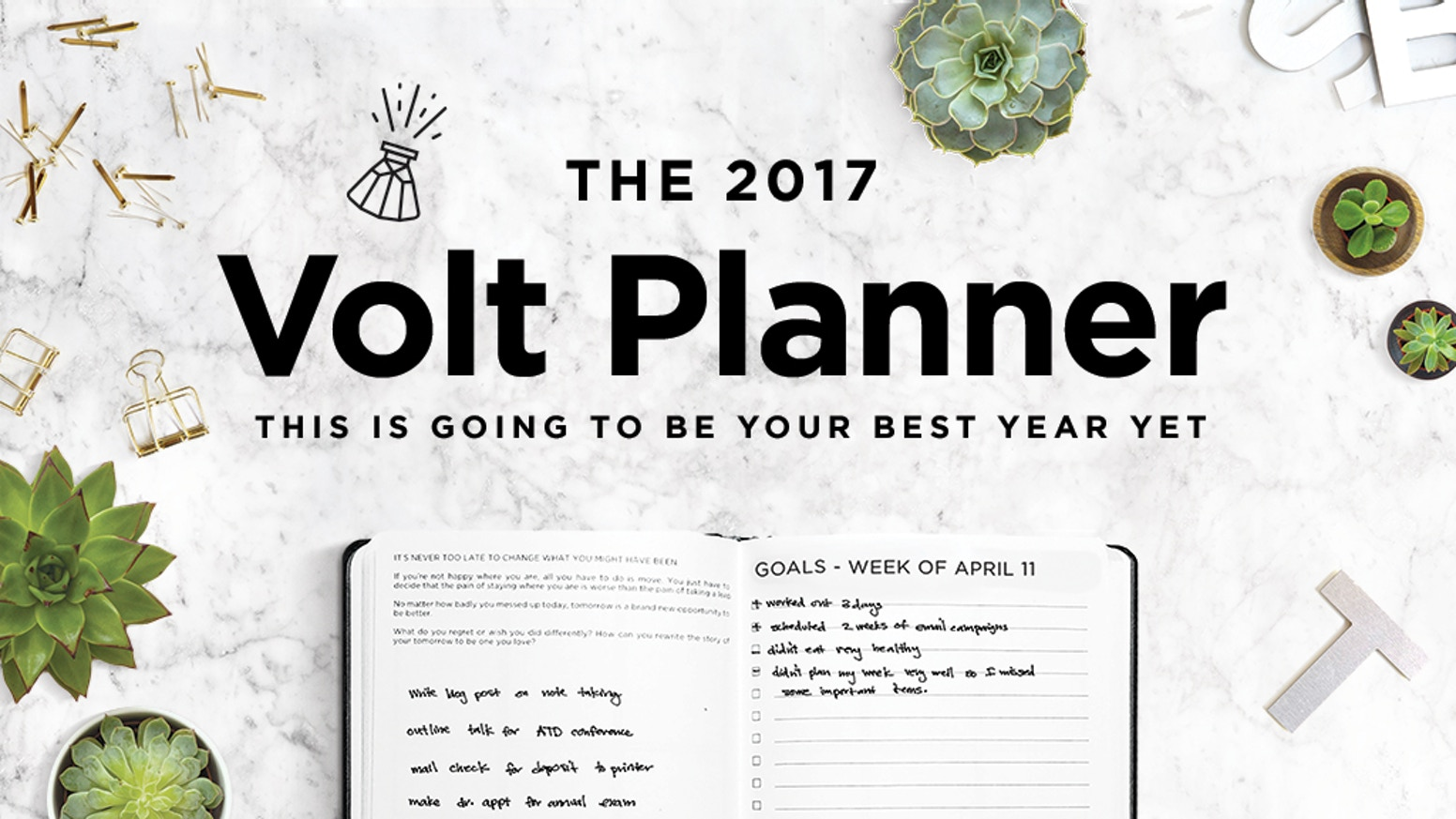 volt planner reach your goals in 2017 by kate matsudaira a proven goal setting planning and productivity system for superstars make 2017