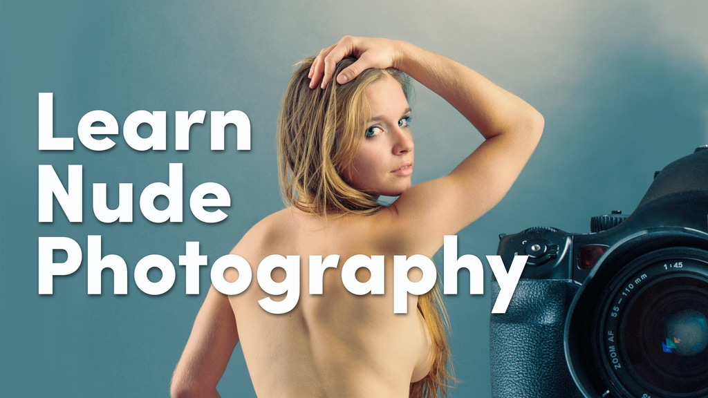 Learn Nude Photography with the Camera You Have. 4 Book Set project video thumbnail