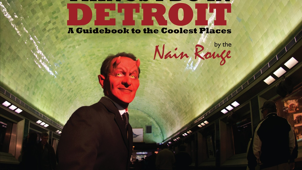 Things I do in Detroit - A Guidebook by The Nain Rouge project video thumbnail