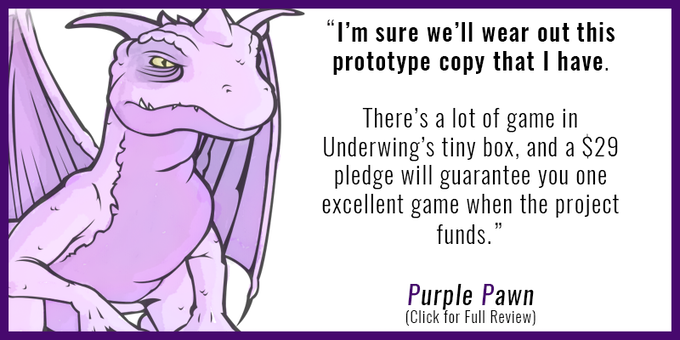 http://www.purplepawn.com/2016/08/kickstarter-preview-underlings-of-underwing/