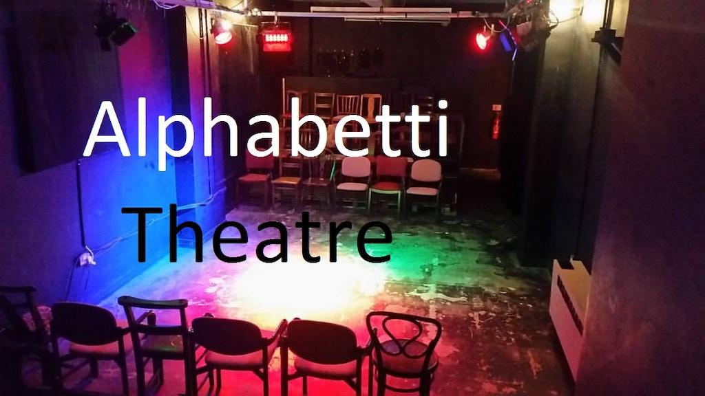Save Alphabetti Theatre project video thumbnail