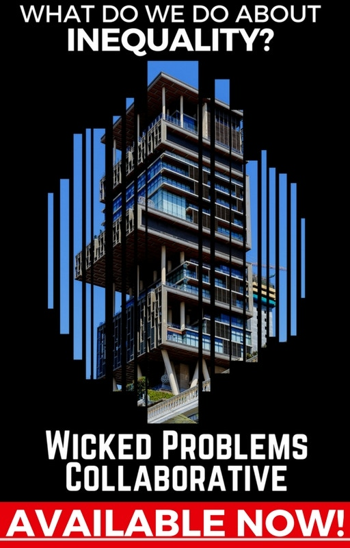 The Wicked Problems Collaborative is an experiment that looks to improve discourse & drive progress around wicked problems.