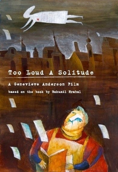 Too Loud a Solitude Film Poster, Art By Yevgenia Nayberg