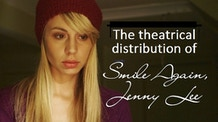 The theatrical distribution of Smile Again, Jenny Lee
