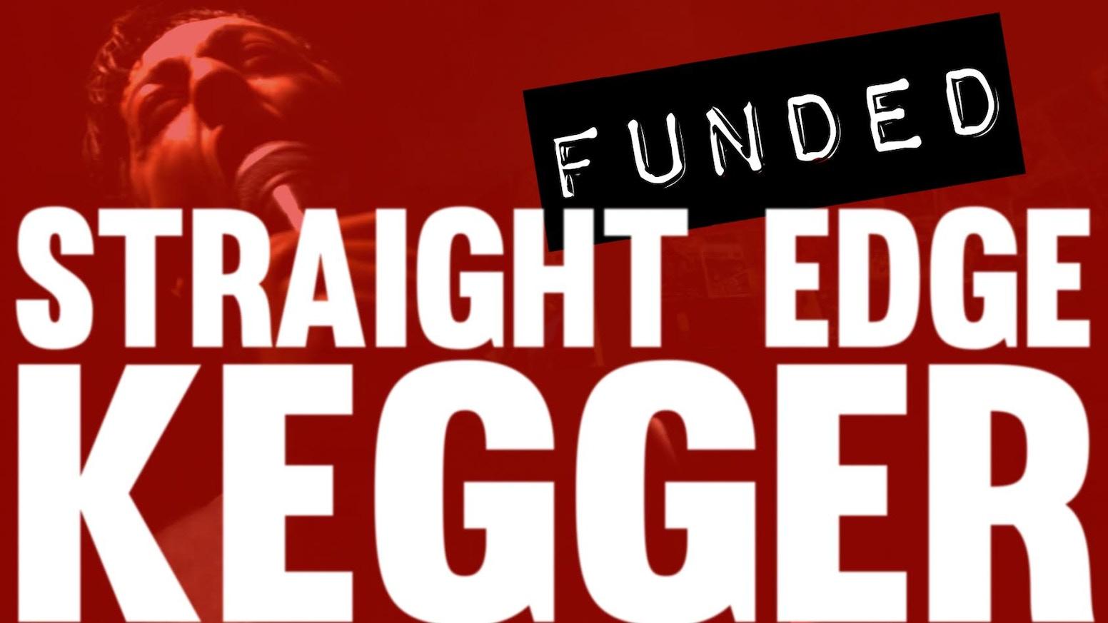 STRAIGHT EDGE KEGGER The Movie