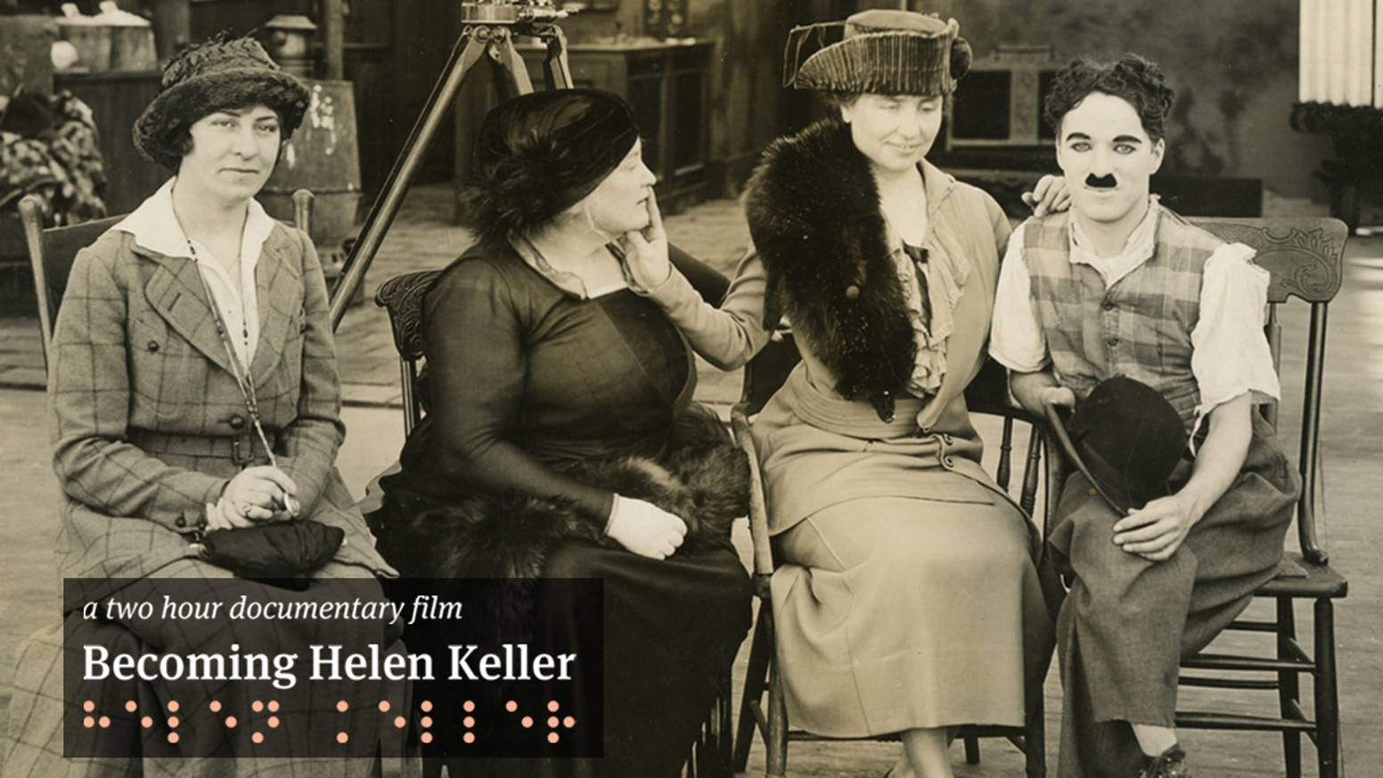 Becoming Helen Keller, 2-hour documentary film in progress