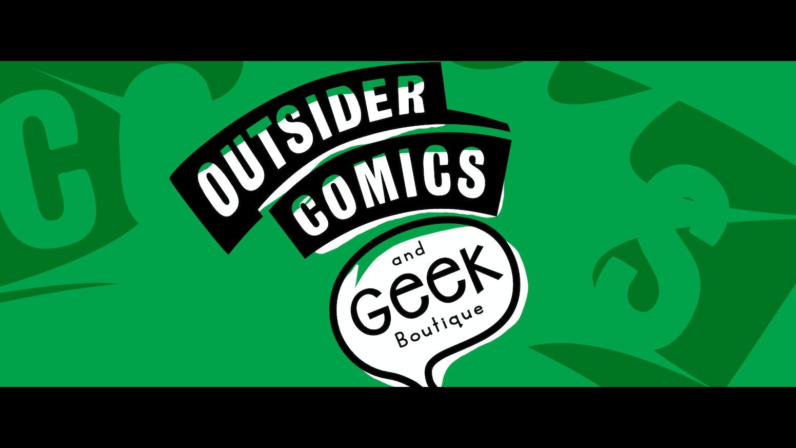 outsider comics and geek boutique by jill taplin kickstarter. Black Bedroom Furniture Sets. Home Design Ideas