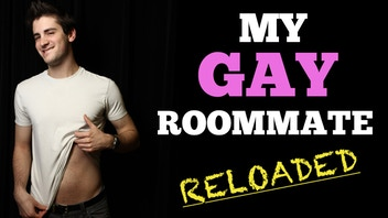 My Gay Roommate: RELOADED