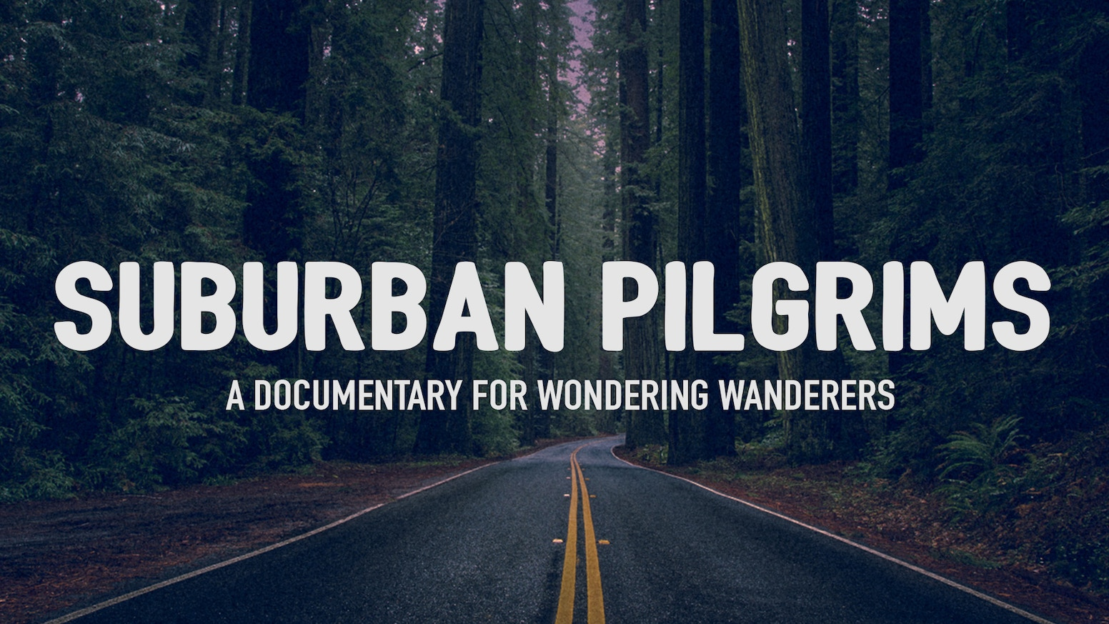 SUBURBAN PILGRIMS: A film for wondering wanderers by Jason