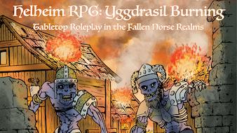 Helheim RPG - Yggdrasil Burning
