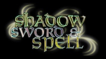 Shadow,Sword & Spell 2nd Edition