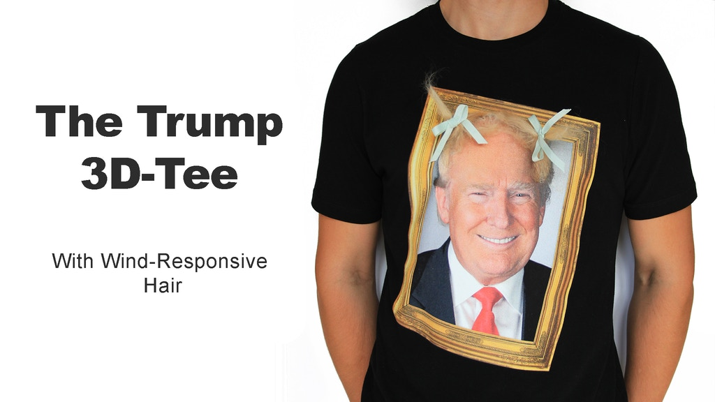 The Trump 3D-Tee project video thumbnail