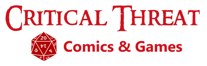 Critical Threat Comics & Games in Tempe, AZ!