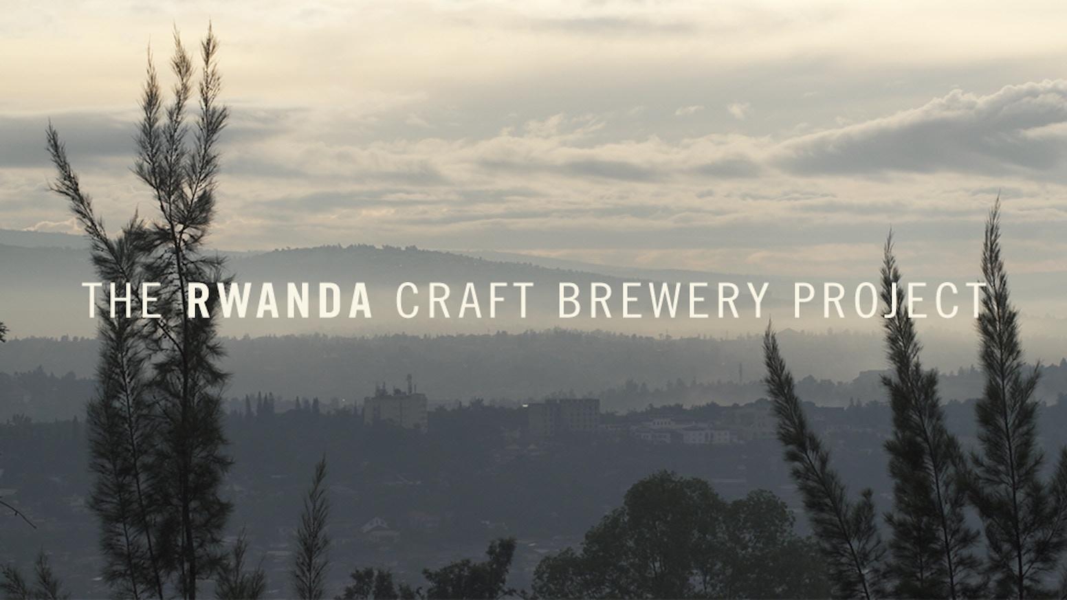 Rwanda Craft Brewery Project