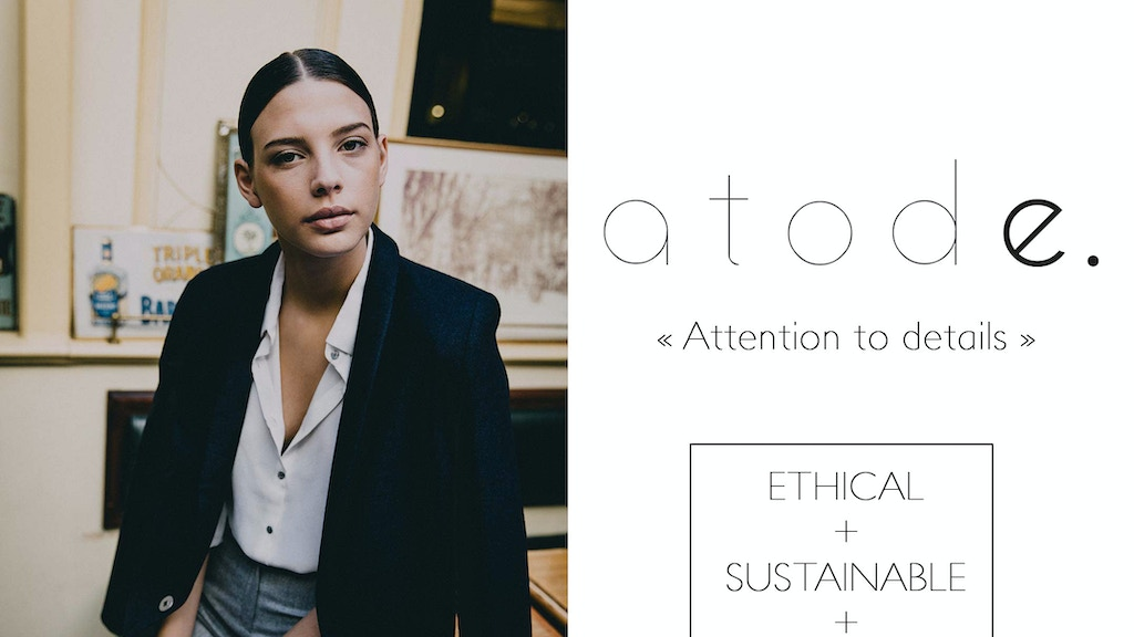 ATODE - 1st french brand that combines fashion and ethics project video thumbnail