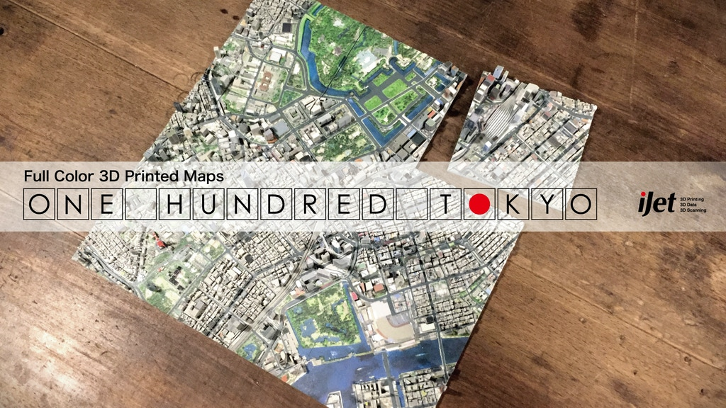 ONE HUNDRED TOKYO | Full Color 3D Printed Maps project video thumbnail