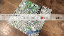 ONE HUNDRED TOKYO | Full Color 3D Printed Maps