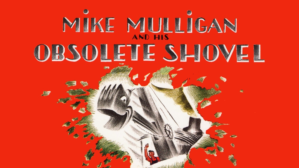 Mike Mulligan and his Obsolete Shovel project video thumbnail