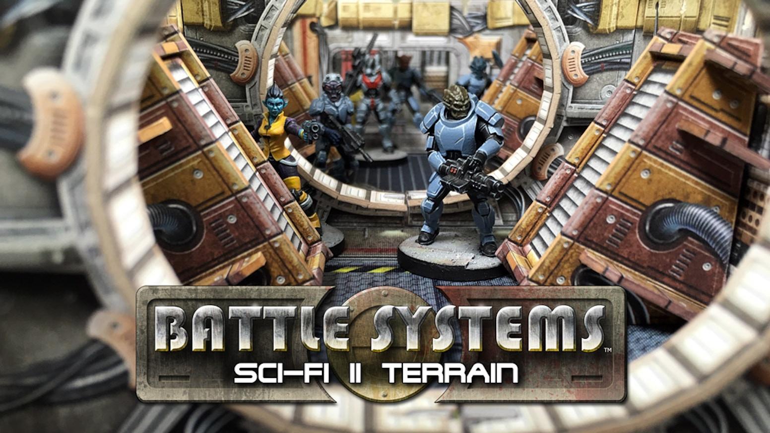 battle systems™ sci-fi ii terrainbattle systems ltd — kickstarter