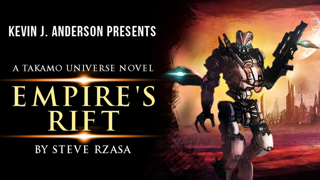 Kevin J. Anderson Presents Empire's Rift by Steve Rzasa project video thumbnail