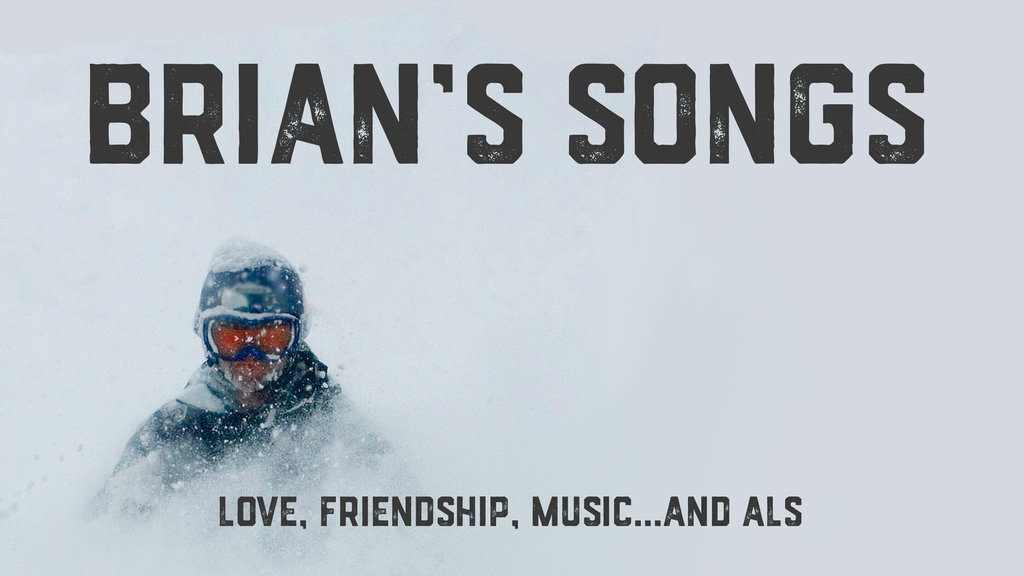 Brian's Songs: Love, Friendship, a Dream... and ALS project video thumbnail