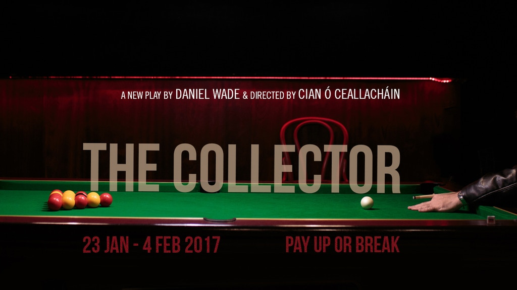 The Collector, a play by Daniel Wade project video thumbnail