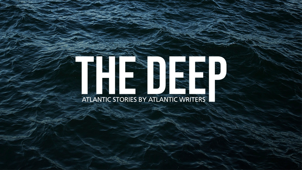 The Deep: Atlantic Canada's long-form magazine project video thumbnail
