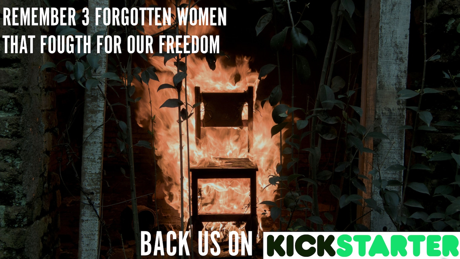 Help these young international filmmakers to remember three women who fought for our freedom, but that history has forgotten.