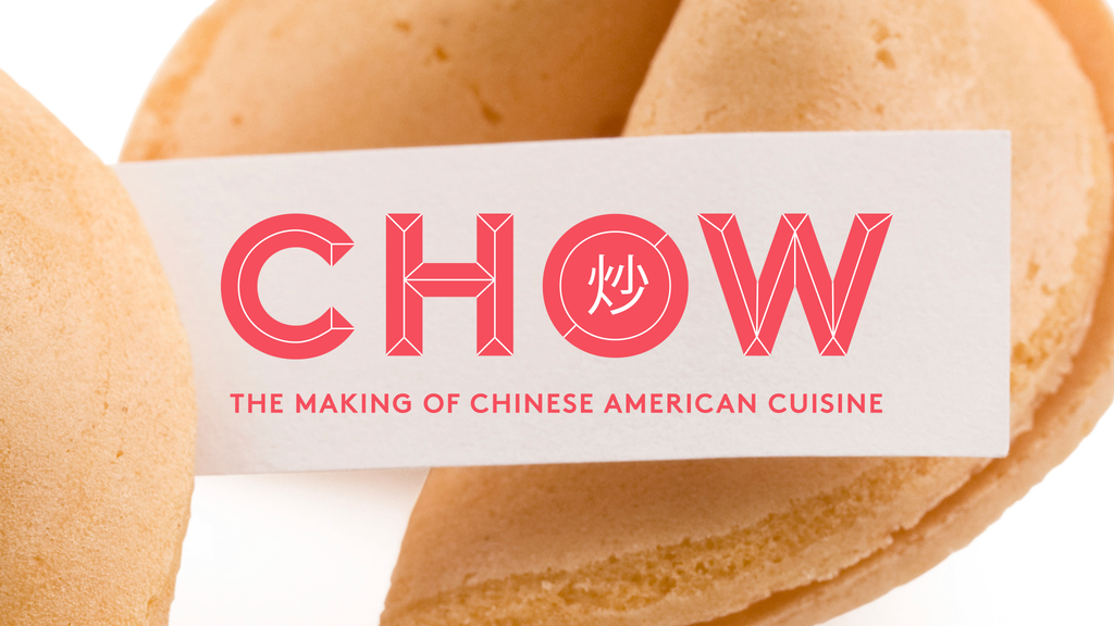 Chow: The Making of Chinese American Cuisine project video thumbnail