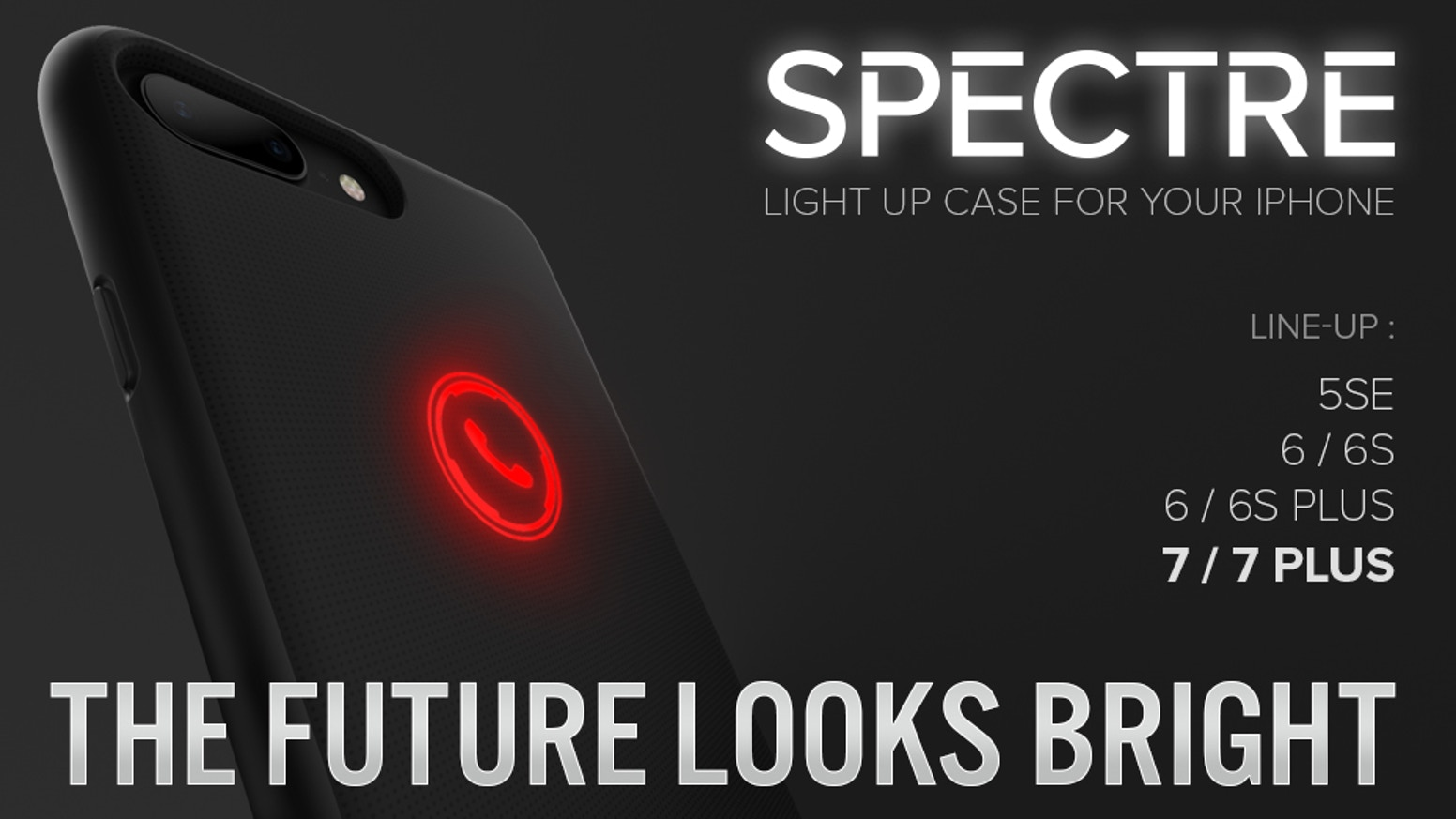 "Are you ready to rock the fanciest iPhone accessory? Meet ""Spectre"" - the newest case that protects your phone GLOWING with style."