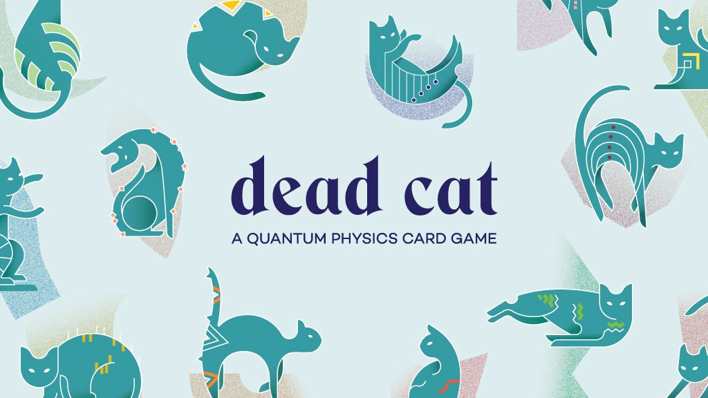 Dead Cat – A Quantum Physics Card Game project video thumbnail