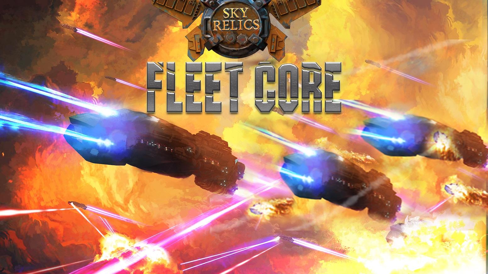 Sky Relics Fleet Core by Sky Relics Games LLC — Kickstarter