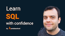 Learn SQL with Confidence - The Complete Course