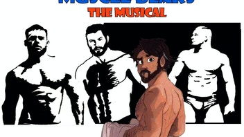 Muscle Bears The Musical A Developmental Reading