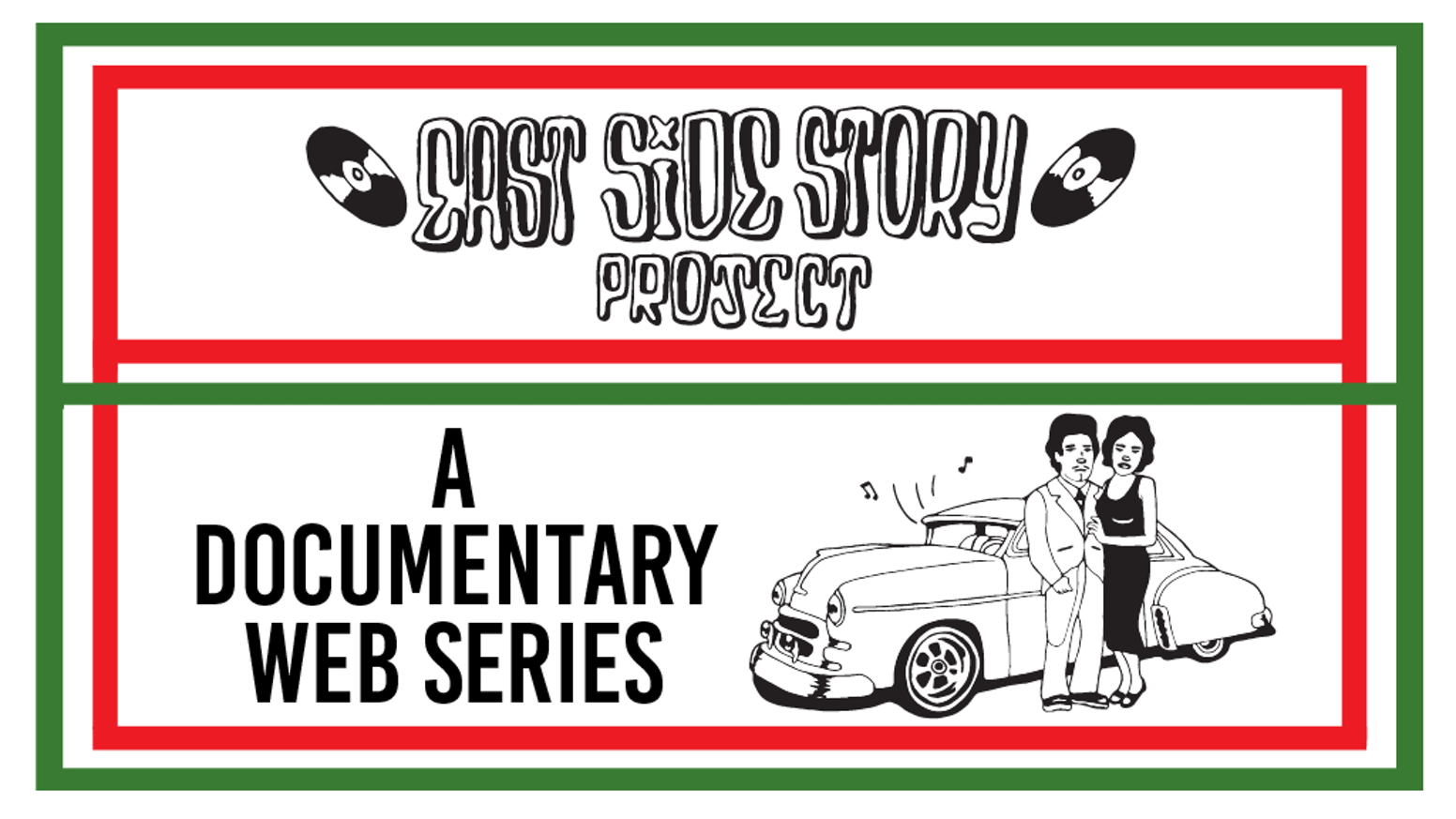 The East Side Story Project is now becoming a documentary web series.