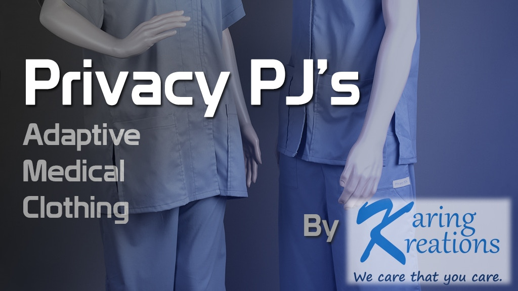 Privacy PJS: Adaptive Medical Clothing by Karing Kreations project video thumbnail
