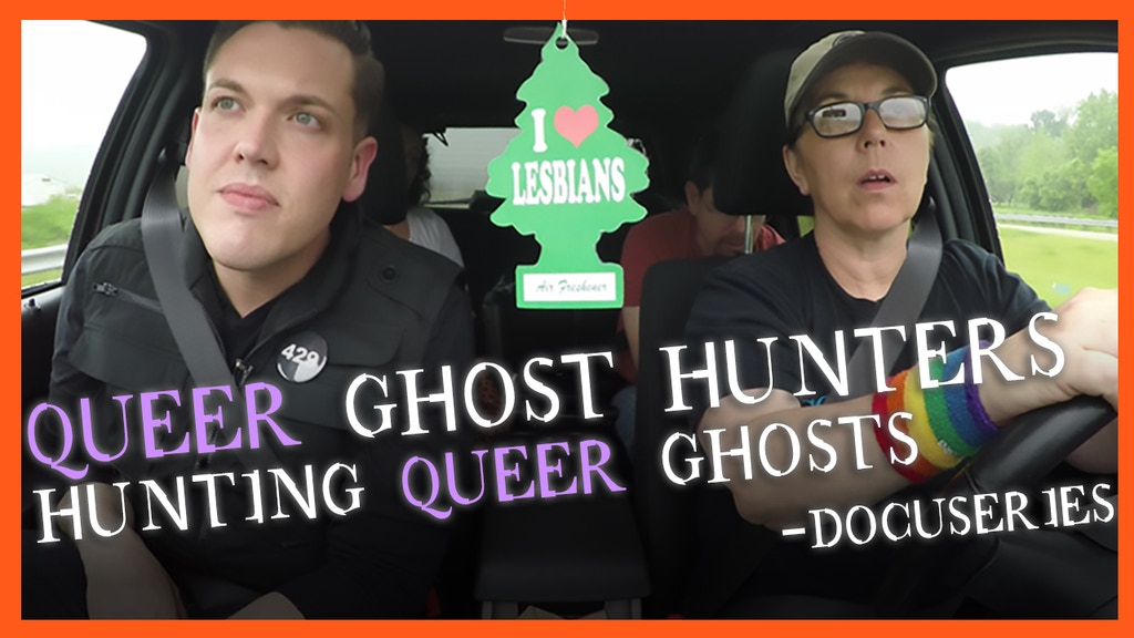 Queer Ghost Hunters docuseries project video thumbnail