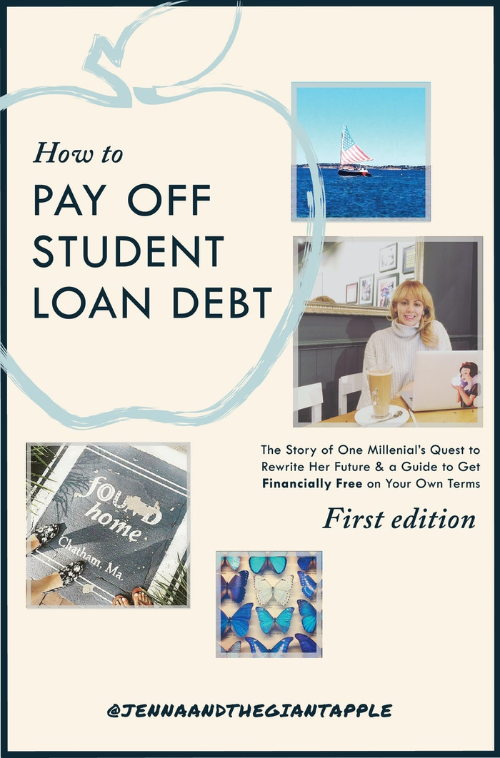 Discover Auto Loan >> How to Pay Off Student Loans eBook by @JennandtheGiantApple by Jenna —Kickstarter