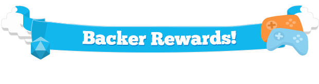 Backer rewards!