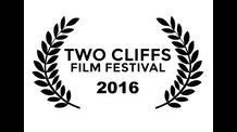 Two Cliffs Film Festival 2016