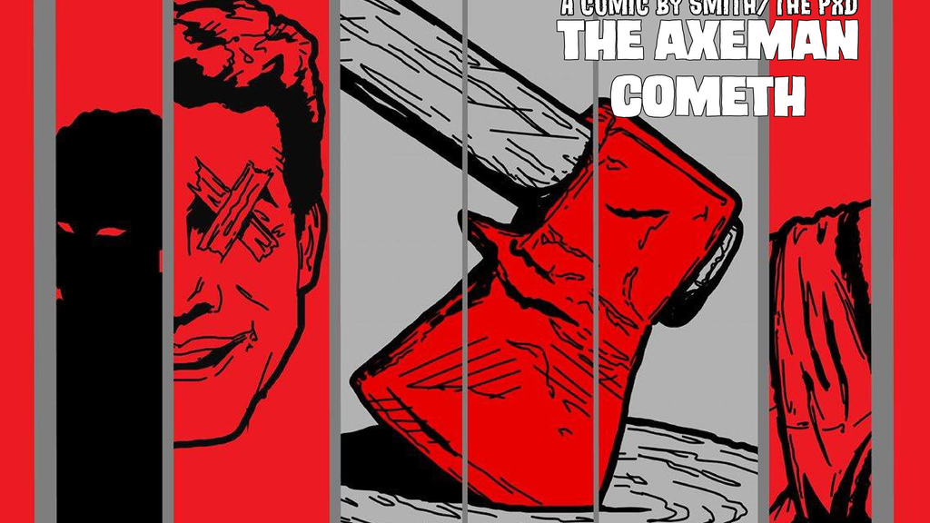 The Axeman Cometh project video thumbnail