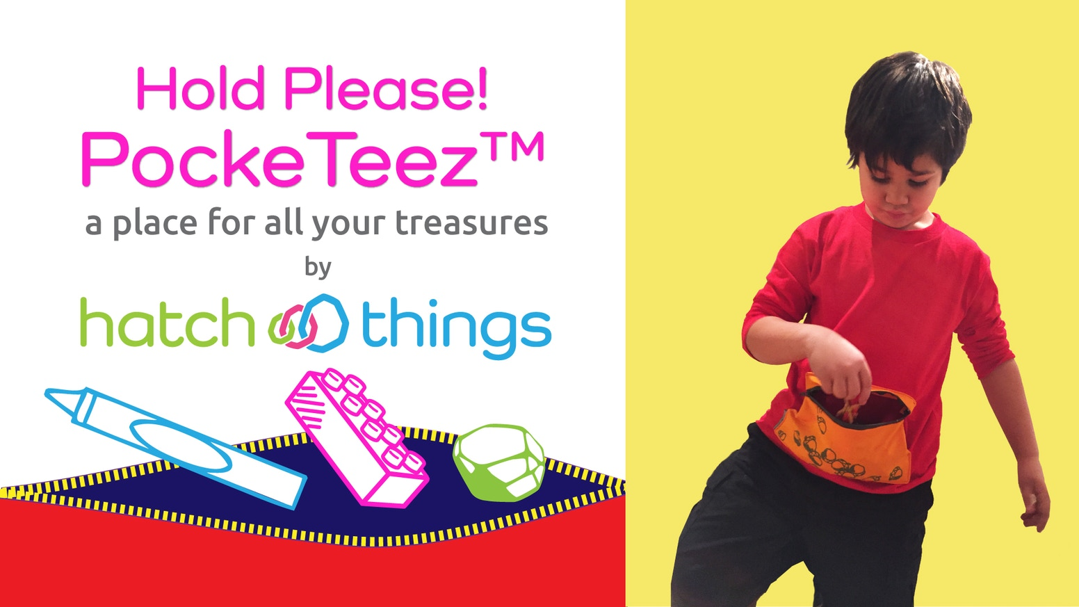 "Hold Please! PockeTeez™ are fun, functional shirts that let your kids keep ""treasures"" with them and out of your purse or pockets."