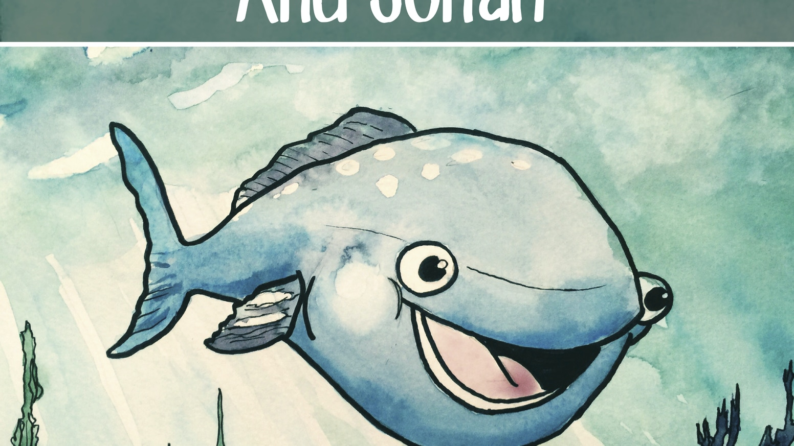 The Giant Fish & Jonah: A Bible Story From A New Perspective by Amy ...